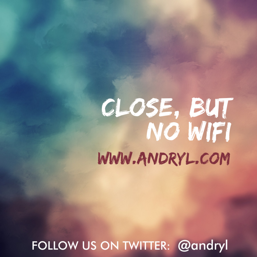 First World Wisdom: No Wifi